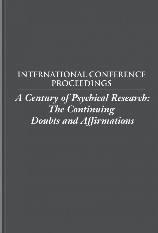 A Century of Psychical Research