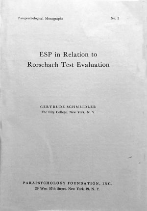 ESP in Relation to Rorschach Test Evaluation by Gertrude Schmeidler