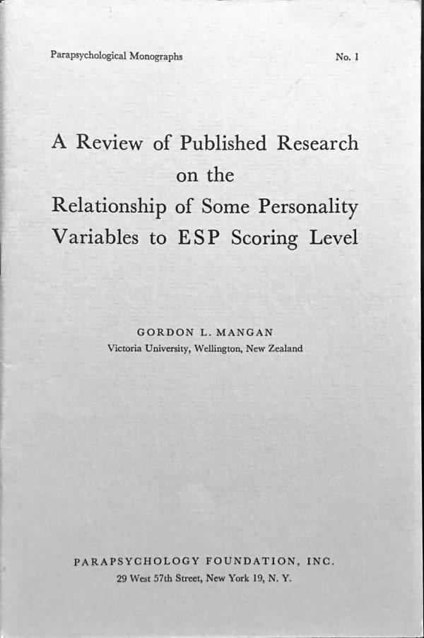 Review of Published Research on the Relationship of Some Personality Variables to ESP Scoring Level by Gordon Mangan