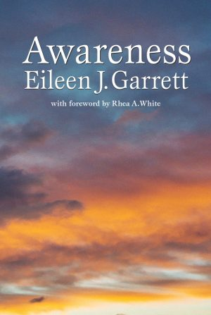 Awareness by Eileen J. Garrett